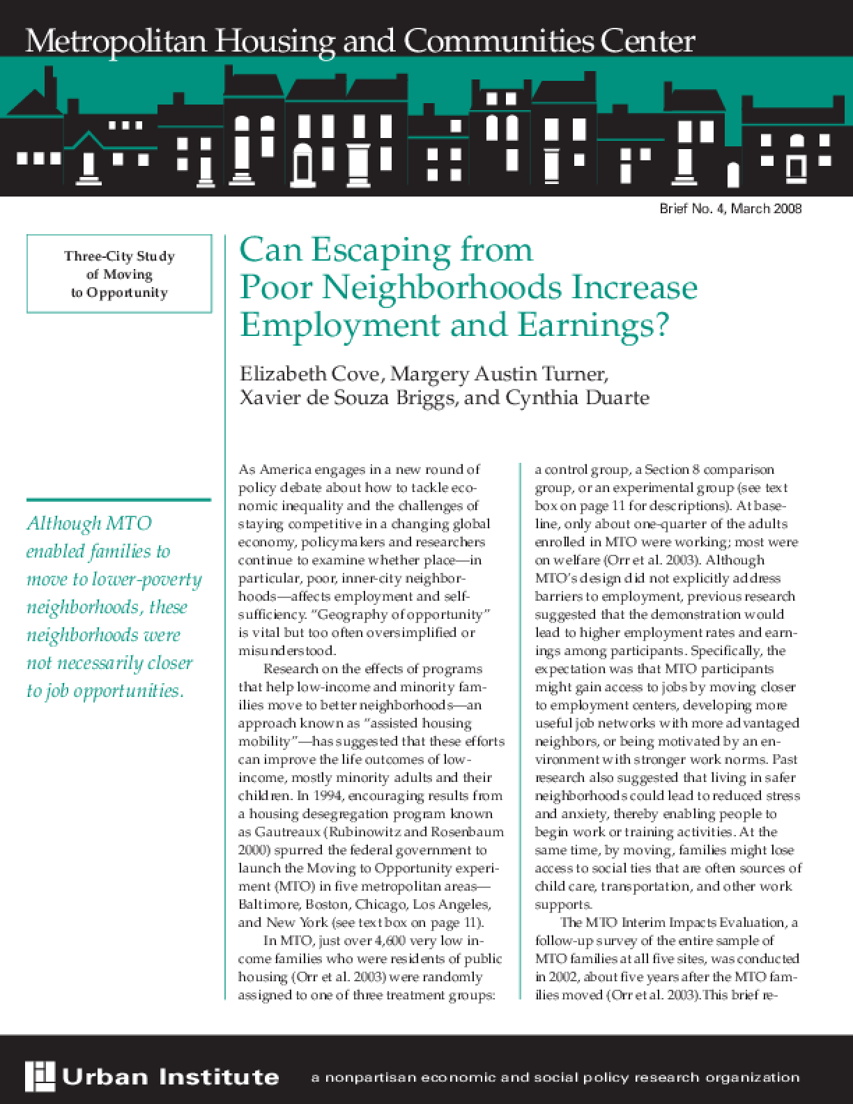 Can Escaping From Poor Neighborhoods Increase Employment and Earnings?