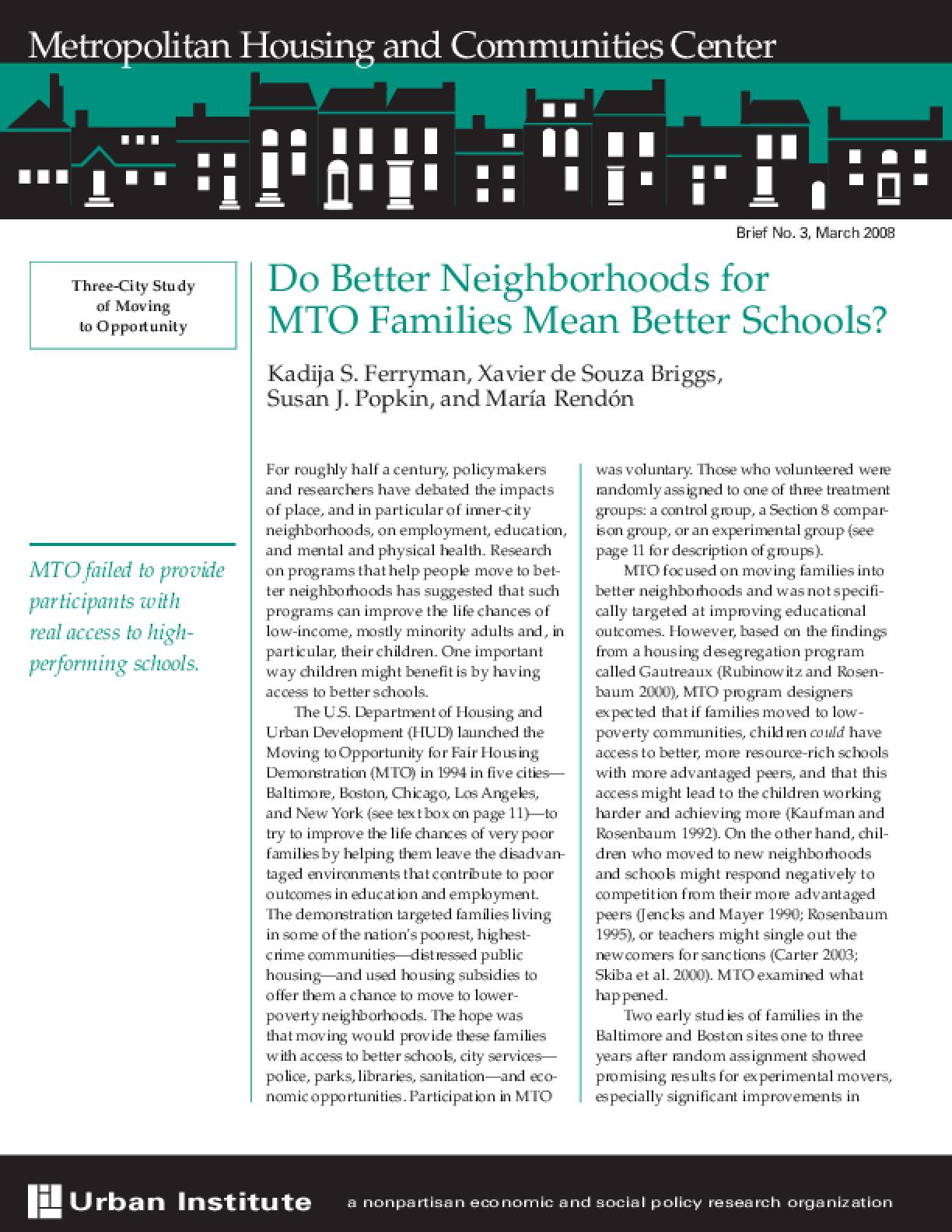 Do Better Neighborhoods for MTO Families Mean Better Schools?