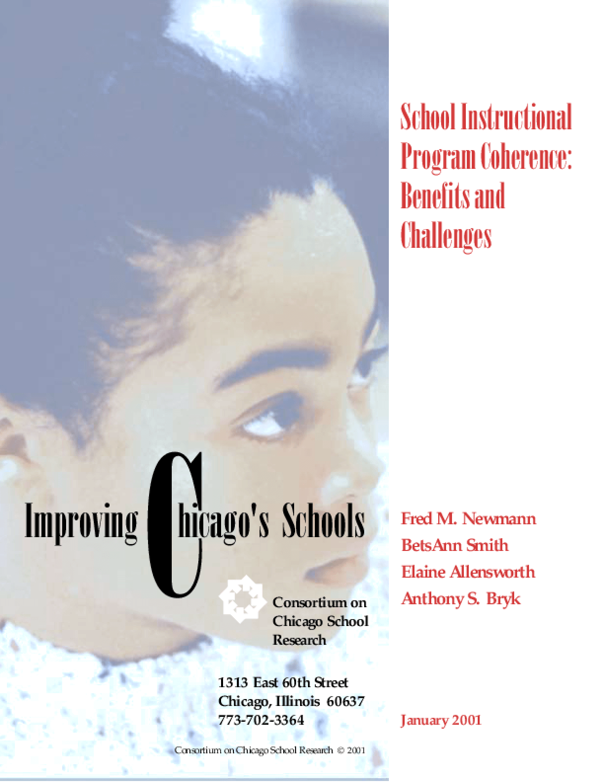School Instructional Program Coherence: Benefits and Challenges