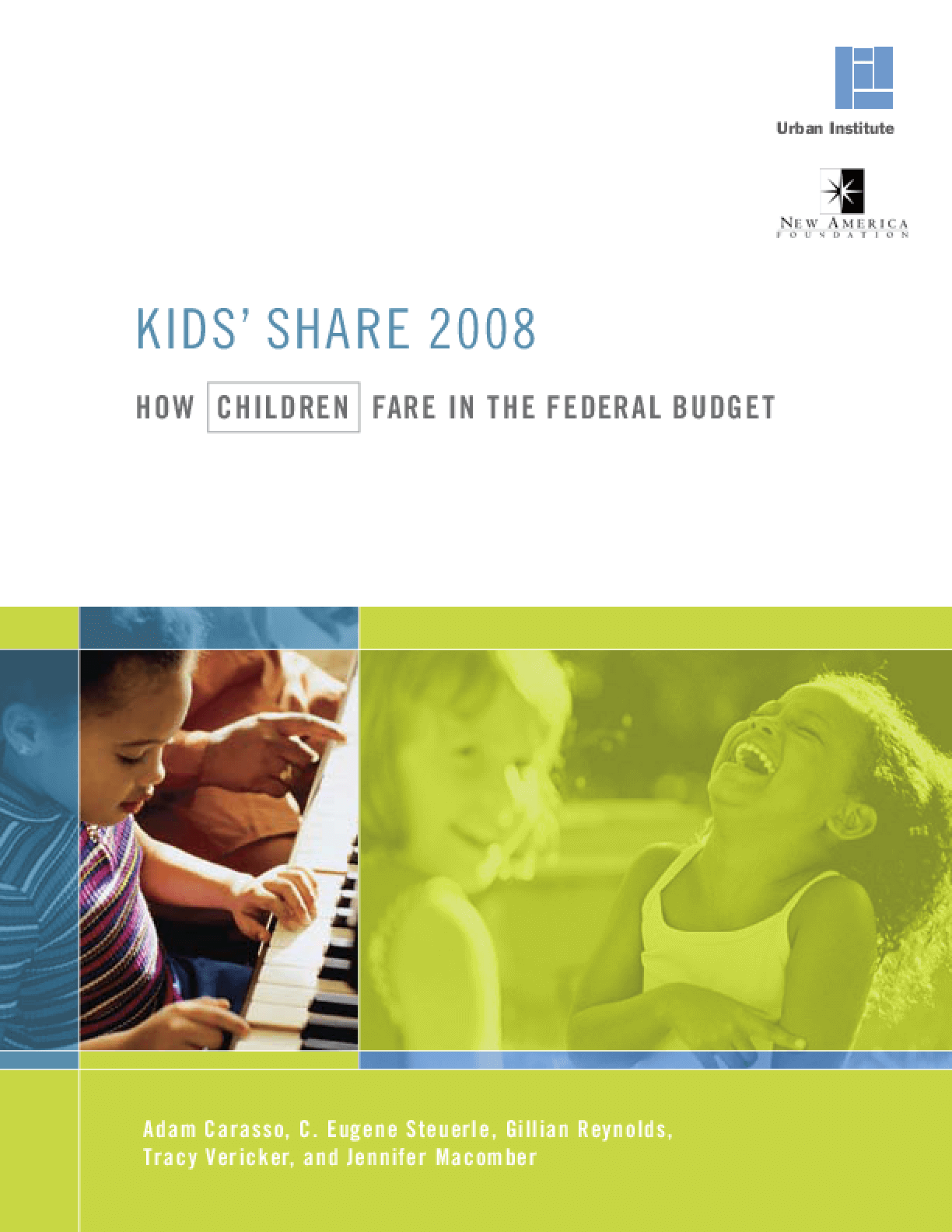 Kids' Share 2008: How Children Fare in the Federal Budget