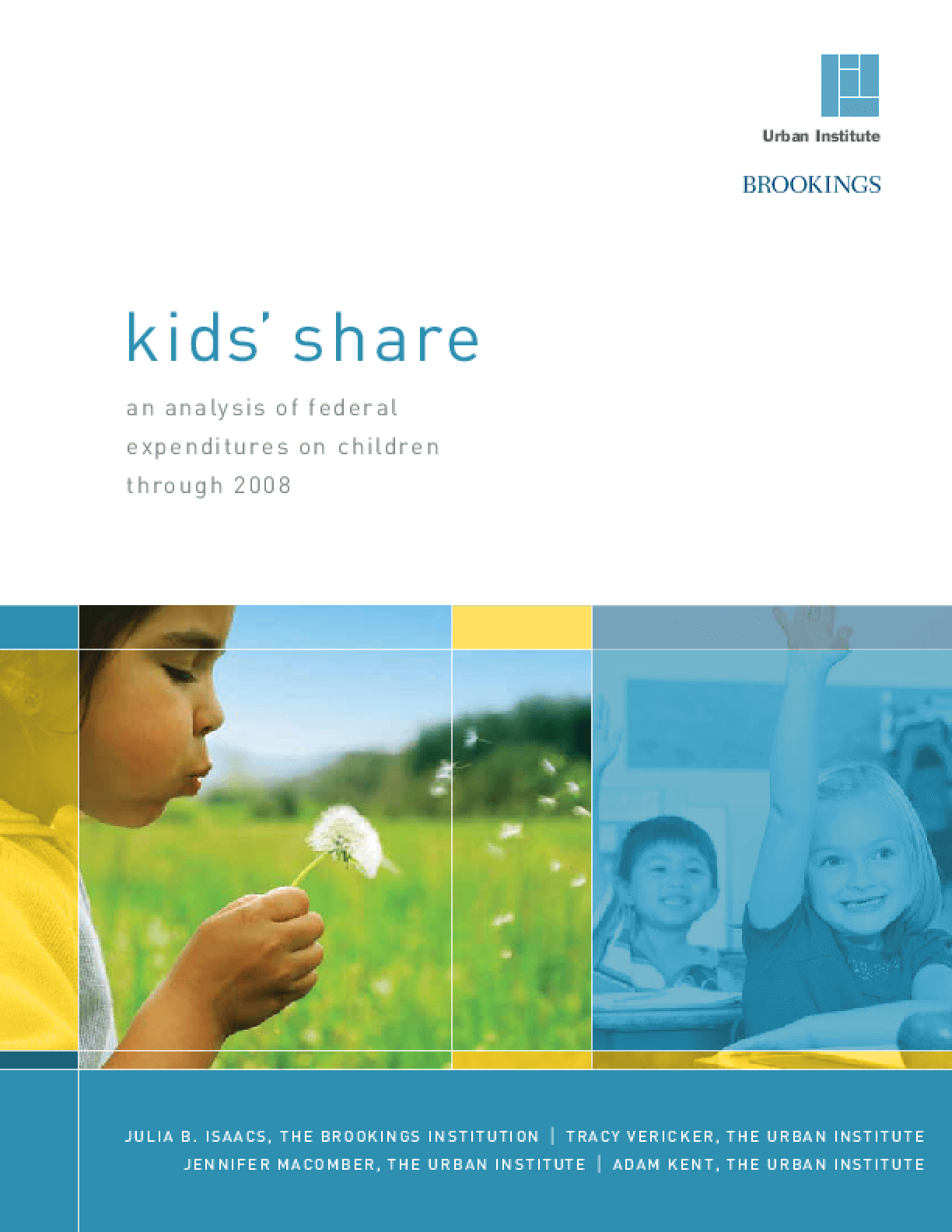 Kids' Share: An Analysis of Federal Expenditures on Children Through 2008