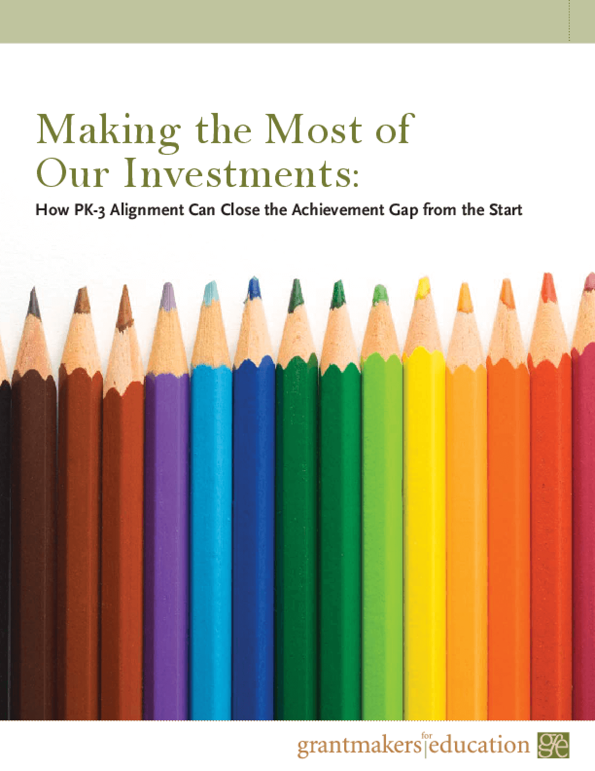 Making the Most of Our Investments: How PK-3 Alignment Can Close the Achievement Gap From the Start