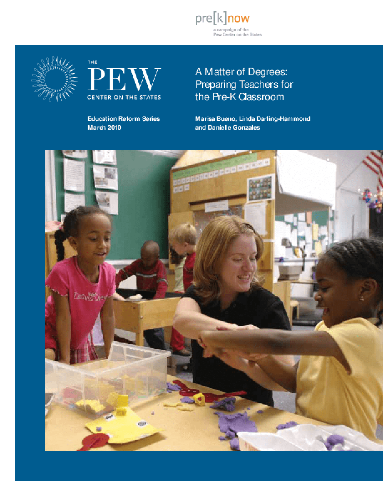 A Matter of Degrees: Preparing Teachers for the Pre-K Classroom