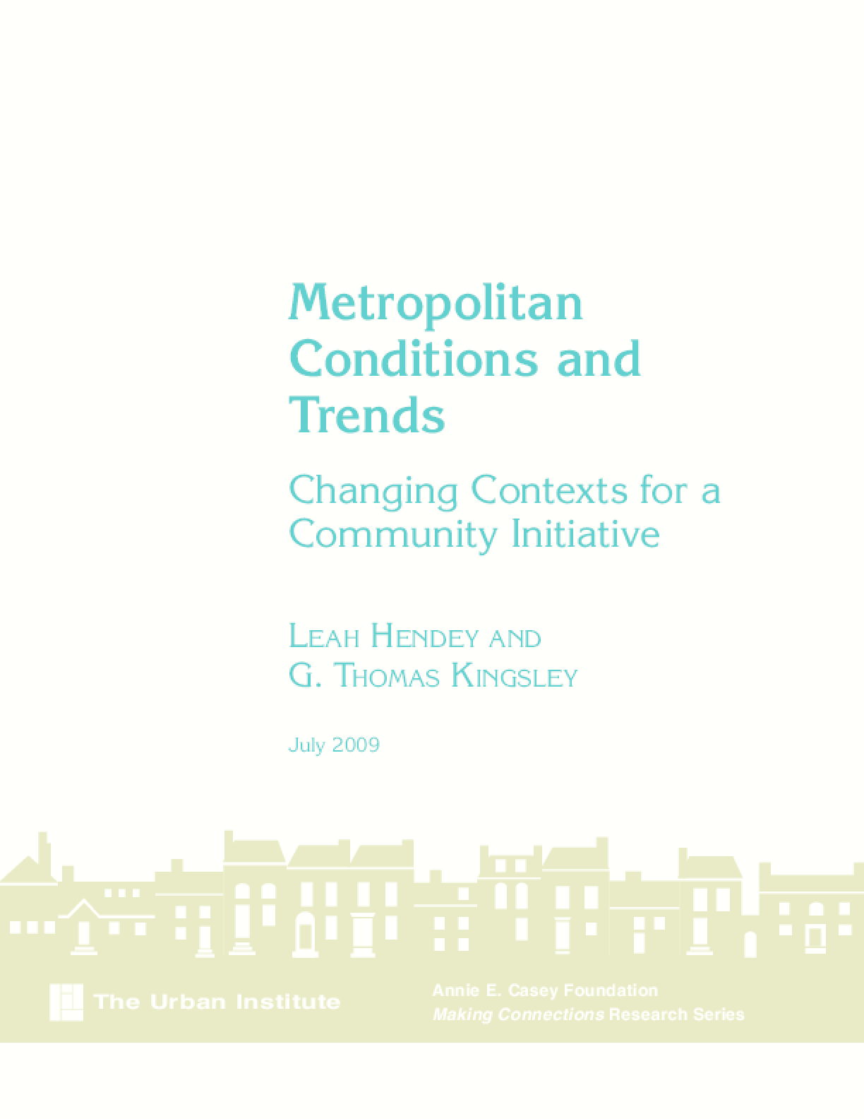 Metropolitan Conditions and Trends: Changing Contexts for a Community Initiative