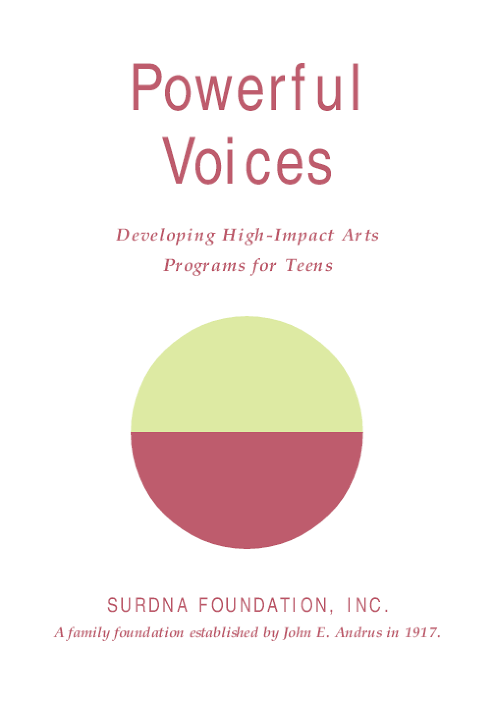 Powerful Voices: Developing High-Impact Arts Programs for Teens