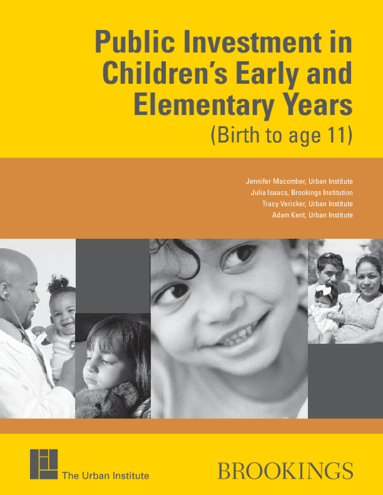 Public Investment in Children's Early and Elementary Years (Birth to Age 11)