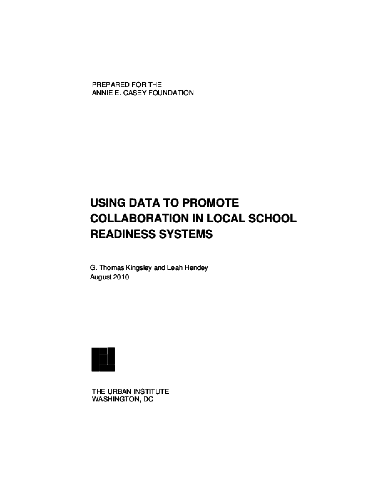 Using Data to Promote Collaboration in Local School Readiness Systems