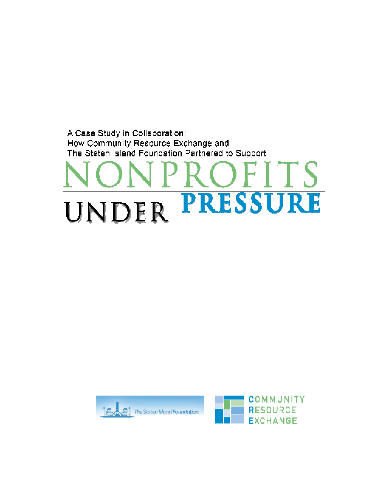 A Case Study in Collaboration: How Community Resource Exchange and the Staten Island Foundation Partnered to Support Nonprofits Under Pressure